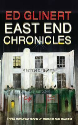 East End Chronicles by Ed Glinert image