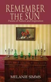 Remember the Sun by Melanie, Simms