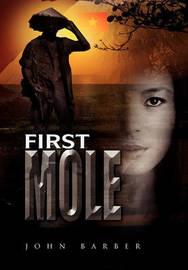 First Mole by John Barber