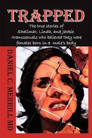Trapped by Daniel C. Merrill MD