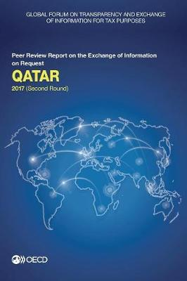 Qatar 2017 by Global Forum on Transparency and Exchange of Information for Tax Purposes