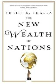 The New Wealth of Nations by Surjit S Bhalla