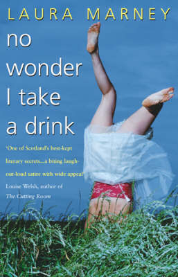 No Wonder I Take A Drink by Laura Marney image