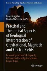 Practical and Theoretical Aspects of Geological Interpretation of Gravitational, Magnetic and Electric Fields image