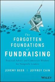The Forgotten Foundations of Fundraising by Jeremy Beer