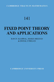 Fixed Point Theory and Applications by Ravi P Agarwal