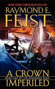 A Crown Imperiled by Raymond E Feist