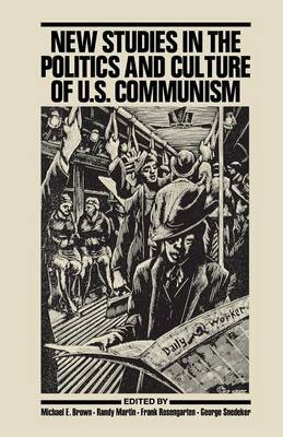 New Studies in the Politics and Culture of U.S. Communism image