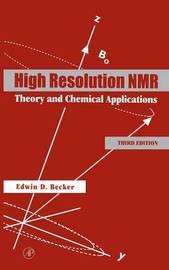 High Resolution NMR by Edwin D Becker