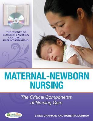 Maternal-newborn Nursing: The Critical Components of Nursing Care by Linda Chapman image