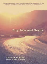 Rhythms and Roads by Victoria Erickson
