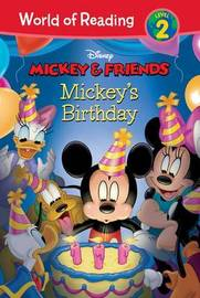 Mickey & Friends: Mickey's Birthday by Elle D Risco