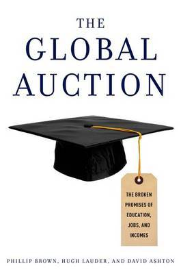 The Global Auction by Philip Brown image