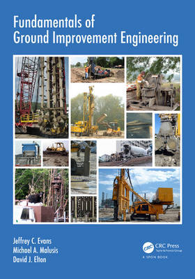 Fundamentals of Ground Improvement Engineering by Jeffrey C. Evans