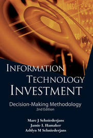 Information Technology Investment: Decision-making Methodology (2nd Edition) by Marc J Schniederjans image