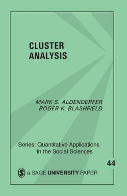 Cluster Analysis by Mark S Aldenderfer