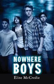 Nowhere Boys by Elise Mccredie