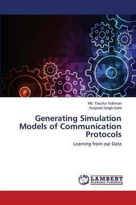 Generating Simulation Models of Communication Protocols by Rahman MD Tanzilur image