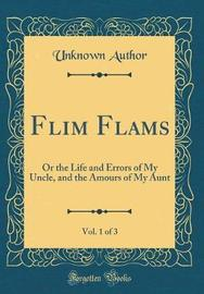 Flim Flams, Vol. 1 of 3 by Unknown Author image