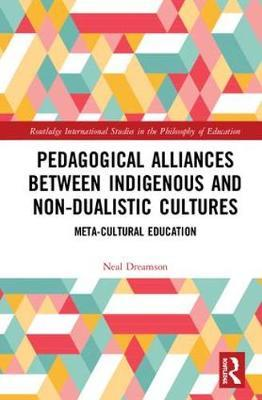Pedagogical Alliances between Indigenous and Non-Dualistic Cultures by Neal Dreamson image