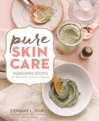 Pure Skin Care by Stephanie L Tourles image