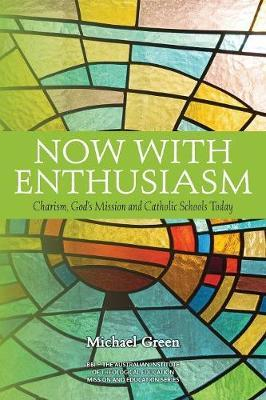 Now with Enthusiasm by Michael Green