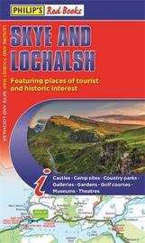Philip's Skye and Lochalsh: Leisure and Tourist Map 2020 by Philip's Maps