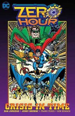 Zero Hour 25th Anniversary Omnibus by Dan Jurgens