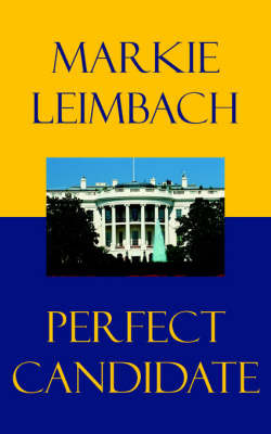 Perfect Candidate by Markie Leimbach image