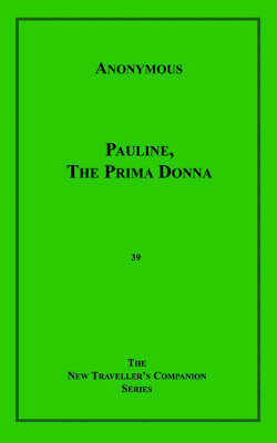 Pauline the Prima Donna by * Anonymous image
