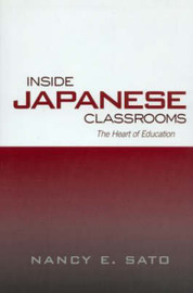 Inside Japanese Classrooms by Nancy Sato image