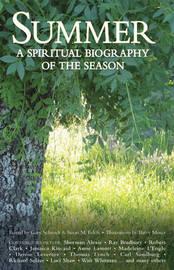 Summer: A Spiritual Biography of the Season by Gary Schmidt image