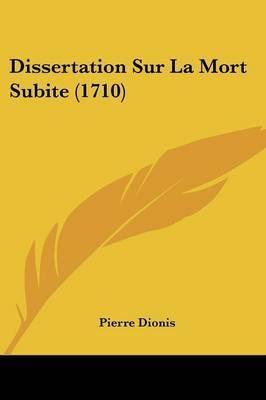 Dissertation Sur La Mort Subite (1710) by Pierre Dionis image