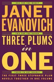 Three Plums in One (Stephanie Plum books 1 to 3) by Janet Evanovich