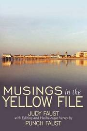 Musings in the Yellow File by Judy Faust image