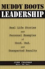 Muddy Boots Leadership by John Chapman