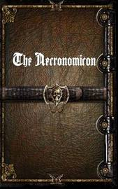 The Necronomicon by unknown