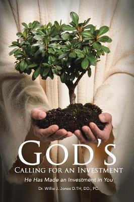 God's Calling Investor by Dr Willie J Jones