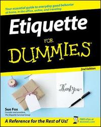 Etiquette For Dummies by Sue Fox