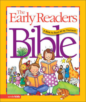The Early Reader's Bible: A Bible to Read All by Yourself! by V Gilbert Beers