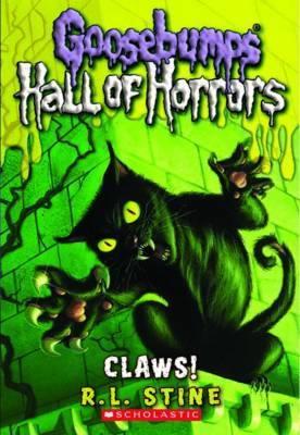 Hall of Horrors #1: Claws! by R.L. Stine