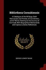 Bibliotheca Cornubiensis by George Clement Boase image