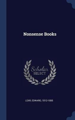 Nonsense Books by Edward Lear