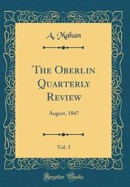The Oberlin Quarterly Review, Vol. 3 by A. Mahan image