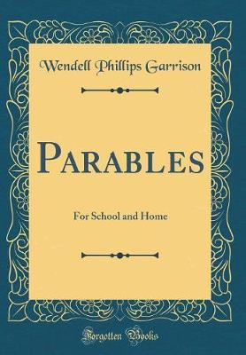 Parables by Wendell Phillips Garrison image