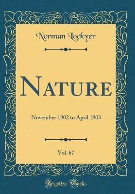 Nature, Vol. 67 by Norman Lockyer image