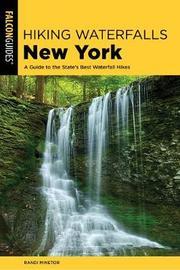 Hiking Waterfalls New York by Randi Minetor