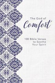 The God of Comfort by Zondervan