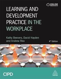 Learning and Development Practice in the Workplace by Kathy Beevers
