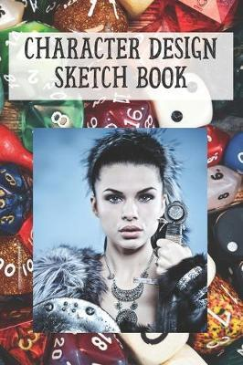 Character design Sketch Book by Gail Notebooks